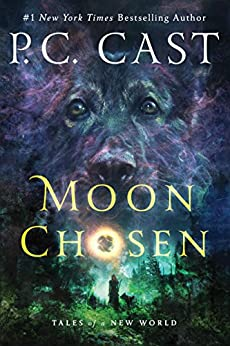 Image result for Moon Chosen: Tales of a New World   -   Cast, P. C.