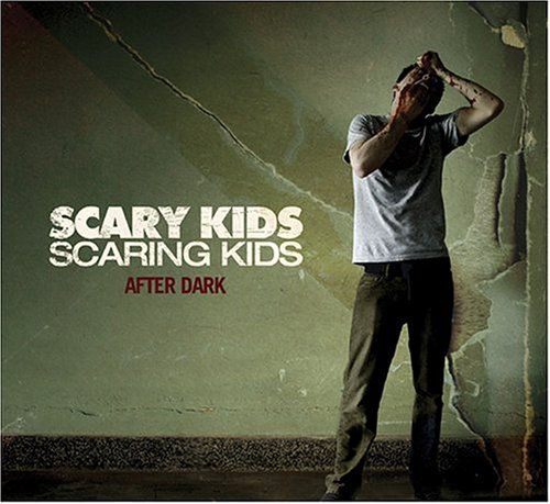 After Dark - Scary Kids Scaring Kids