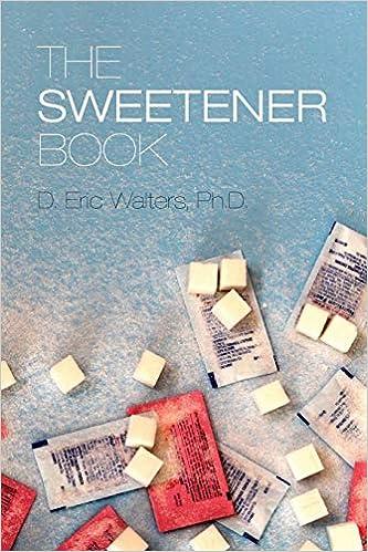 The Sweetener Book: D  Eric Walters Ph D : 9780989109208: Amazon com