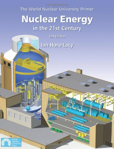 Free Nuclear Energy in the 21st Century: World Nuclear University Primer WORD