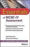 Essentials of MCMI-IV Assessment (Essentials of Psychological Assessment)