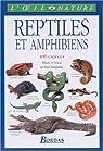 Reptiles et amphibiens par O'Shea