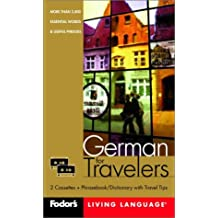 Fodor's German for Travelers (Cassette Package), 2nd Edition: More than 3,800 Essential Words and Useful Phrases