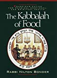 The Kabbalah of Food: Conscious Eating for Physical, Emotional and Spiritual Health