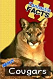 Fantastic Facts About Cougars: Illustrated Fun Learning For Kids (Volume 1)