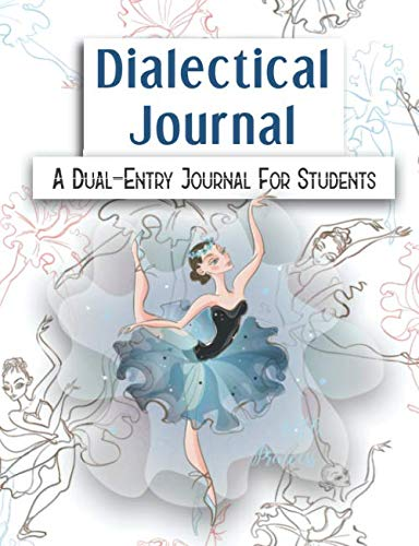 Dialectical Journal A Dual-Entry Journal For Students: Observation and Reaction Recording, Metacognitive Tool For Language Arts Reading