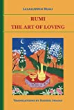 Rumi: The Art of Loving