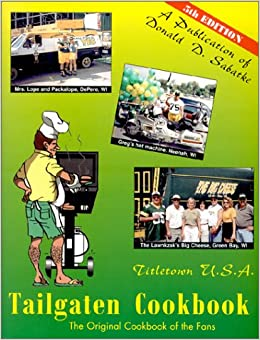 Book Titletown U.S.A. Tailgaten Cookbook, 5th edition