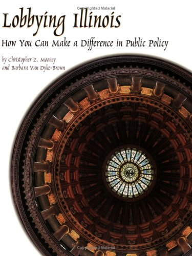 Lobbying Illinois: How You Can Make a Difference in Public Policy
