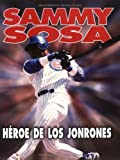 Sammy Sosa, Jeff Savage, 0822536811