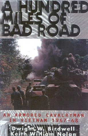 A Hundred Miles of Bad Road: An Armored Cavalryman in Vietnam 1967-68 by Brand: Presidio Press
