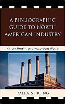 ''FULL'' A Bibliographic Guide To North American Industry: History, Health, And Hazardous Waste. games apuesta Thirty official attain
