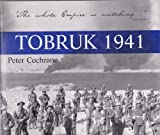 Front cover for the book Tobruk 1941 by Peter Cochrane
