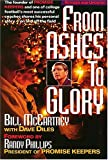 From Ashes to Glory, Bill McCartney and Dave Diles, 0785277315