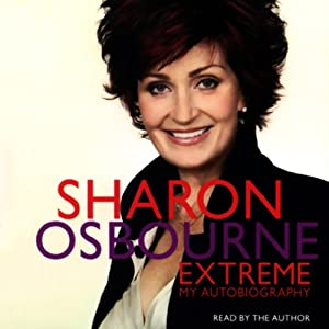 Sharon Osbourne Extreme Hörbuch
