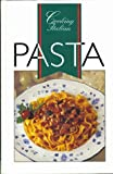 Cooking Italian Pasta, Advantage Publishers Group Staff, 1571451951