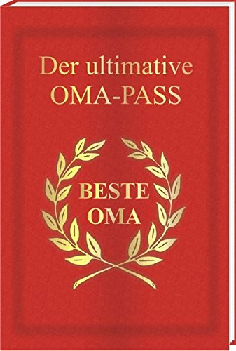 Der ultimative OMA - Pass