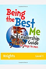 Being the Best Me Leadership Guide for Boys to Men: Activity Book Paperback