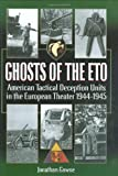 Ghosts of the ETO, Jonathan Gawne, 0971170959