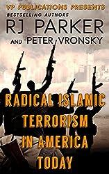 Radical Islamic Terrorism In America Today