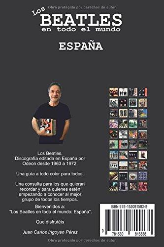 Los Beatles en todo el mundo: España: Volume 1: Amazon.es: Pérez, Juan Carlos Irigoyen: Libros