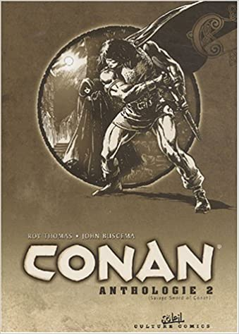 Anthologie de Conan le Barbare, tome 2