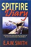 Spitfire Diary, E. A. Smith, 1571684328