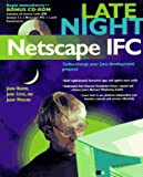 img - for Late Night Netscape Ifc book / textbook / text book