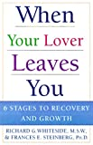 When Your Lover Leaves You, Richard G. Whiteside and Frances E. Steinberg, 0312253532