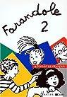 Farandole, 2 : Méthode de français (Livre de l'élève) par Catherine Le Hellaye