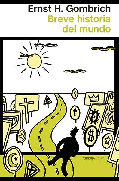 Breve historia del mundo eBook: Gombrich, Ernst H., Gil Aristu, José Luis: Amazon.es: Tienda Kindle