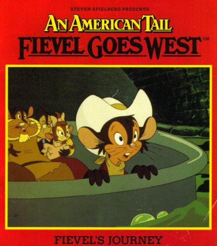 Fievel Goes West: Fievel's Journey (American Tail)