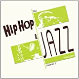 The Hip Hop And Jazz Mixtape Chapter /Vol.2