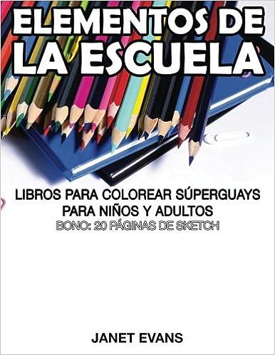 Elementos de La Escuela: Libros Para Colorear Superguays Para Ninos ...