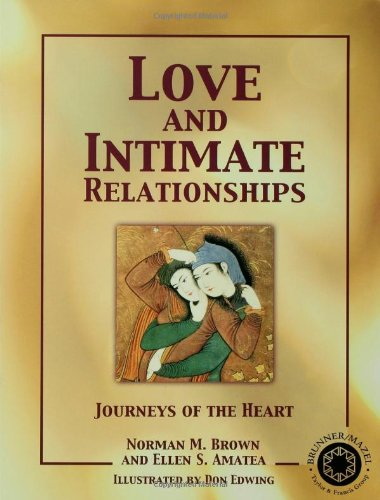 Love and Intimate Relationships: Journeys of the Heart
