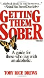 img - for Getting Them Sober: A Guide for Those Who Live with an Alcoholic, Vol. 1 book / textbook / text book