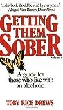 Getting Them Sober, Toby R. Drews, 0882704605