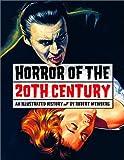 Horror of the 20th Century, Robert Weinberg, 1888054425