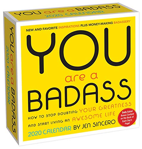 Book cover from You Are a Badass 2020 Day-to-Day Calendar by Jen Sincero