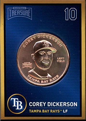 Corey Dickerson 2018 Baseball Treasure MLB Coins Copper Tampa Bay Rays FD3205