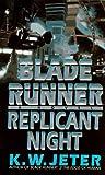 Blade Runner: Replicant Night