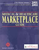 2002 Medical and Healthcare Market Place Guide, , 1880874792