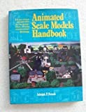 Animated Scale Models Handbook, Frank, 0668051183