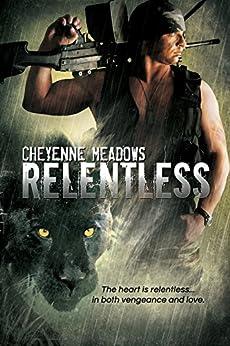 Relentless by [Meadows, Cheyenne]