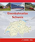 Eisenbahnatlas Schweiz: Railatlas Suisse - Svizzera - Switzerland