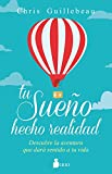 img - for Tu sueno hecho realidad (Spanish Edition) book / textbook / text book