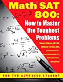 Book Cover for Math SAT 800: How To Master the Toughest Problems