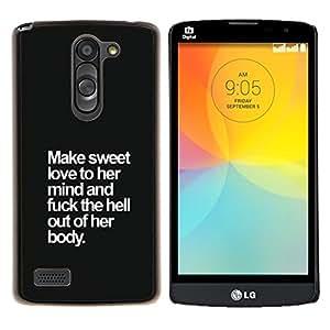 Dragon Case - FOR LG L Bello L Prime D337 - sweet love funny sexist quote men's - Caja protectora de pl??stico duro de la cubierta Dise?¡Ào Slim Fit