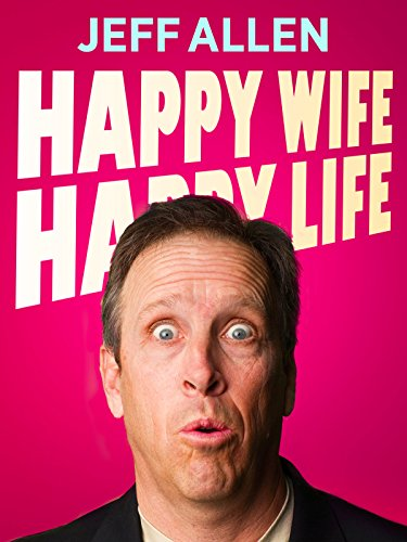 Jeff Allen: Happy Wife, Happy Life]()