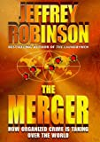 The Merger: How Organised Crime is Taking Over the World